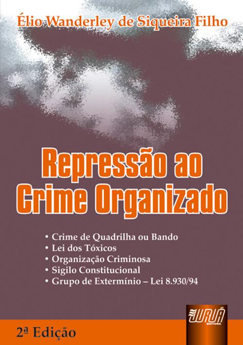 Repressão ao Crime Organizado