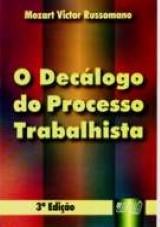 Decálogo do Processo Trabalhista, O
