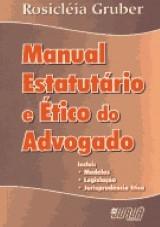 Manual Estatutário e Ético do Advogado