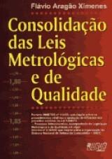 Consolidação das Leis Metrológicas e de Qualidade