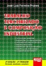 Trabalho Terceirizado e Composição Industrial