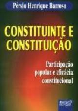 Constituinte e Constituição - Participação popular e eficácia constitucional