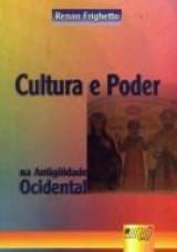 Cultura e Poder na Antigüidade Tardia Ocidental