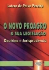 Novo Proagro & Sua Legislação Doutrina e Jurisprudência, O