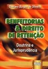 Benfeitorias & Direito de Retenção