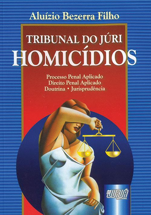 Tribunal do Júri - Homicídios