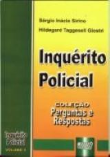 Inquérito Policial - Coleção Perguntas e Respostas - vol. 3