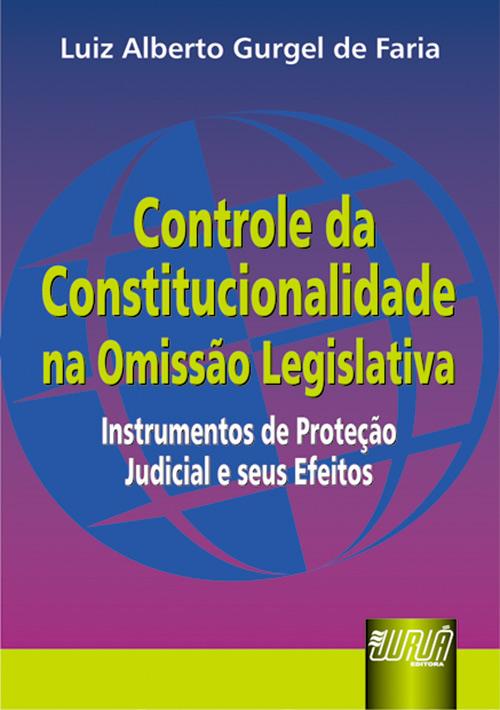 Controle da Constitucionalidade na Omissão Legislativa