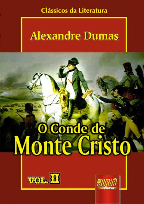 Conde de Monte Cristo, O - Vol. II