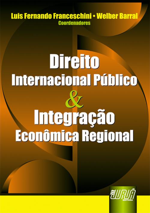 Direito Internacional Público & Integração Econômica Regional