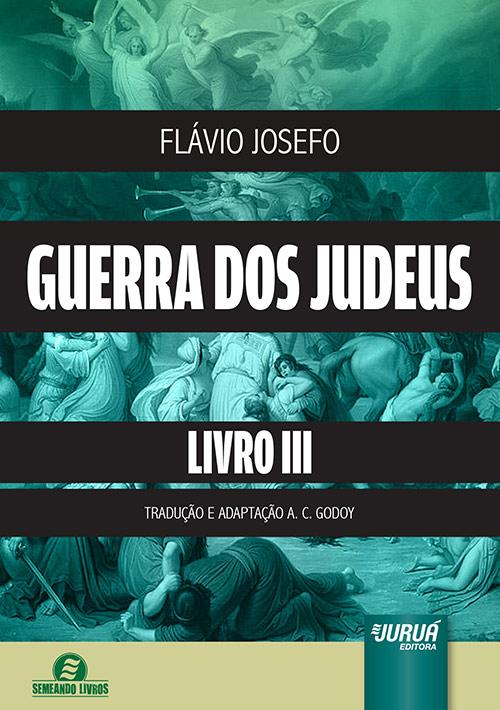 Guerra dos Judeus - Livro III