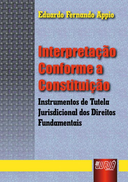 Interpretação Conforme a Constituição