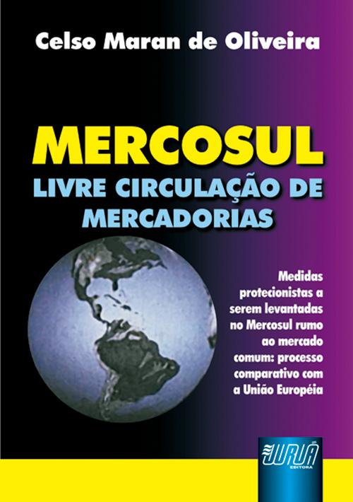 Mercosul - Livre Circulação de Mercadorias