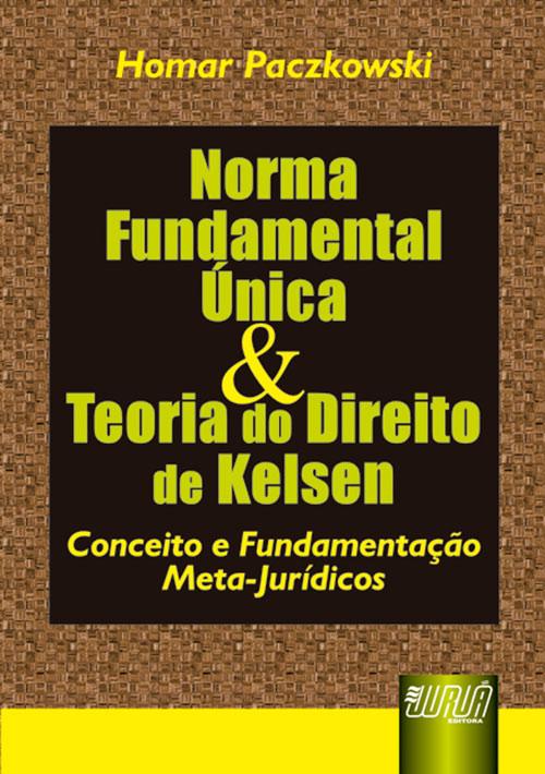 Norma Fundamental Única & Teoria do Direito de Kelsen