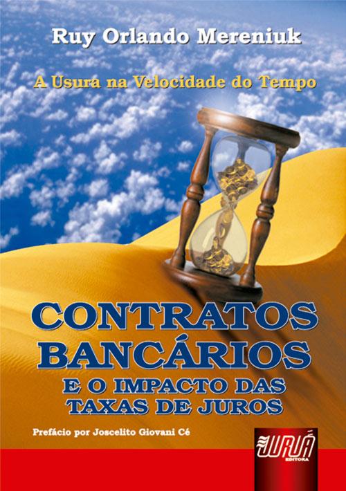Contratos Bancários - E o Impacto das Taxas de Juros
