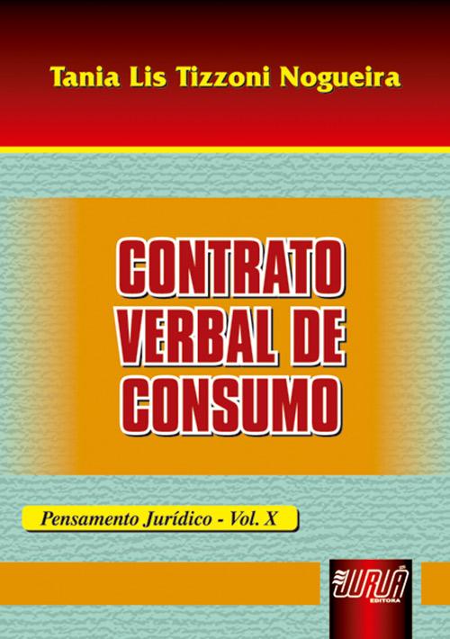 Contrato Verbal de Consumo - Pensamento Jurídico - Vol. X