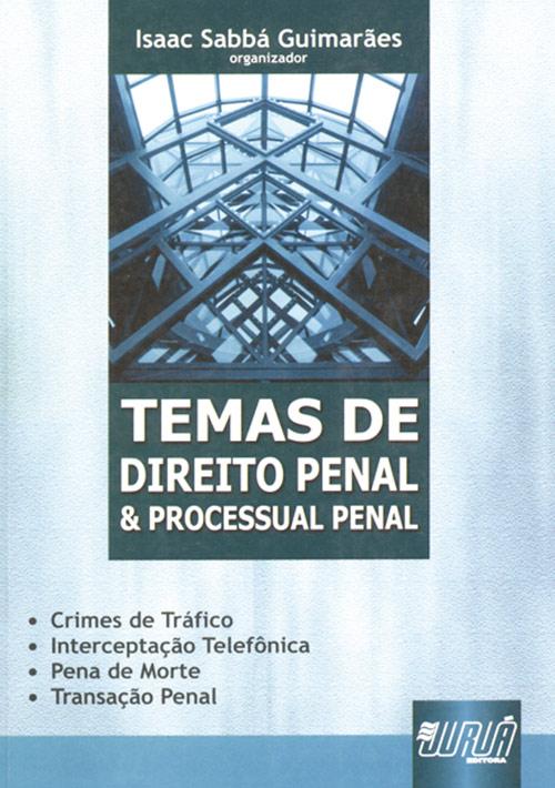 Temas de Direito Penal e Processual Penal