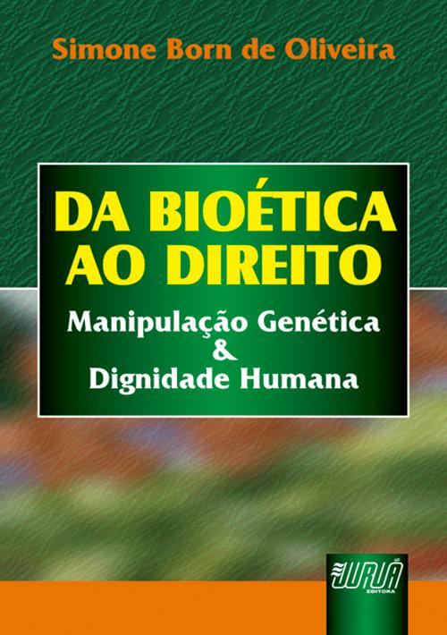 Bioética ao Direito, Da