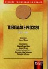 Tributação e Processo - Livro 5 - Tomo I