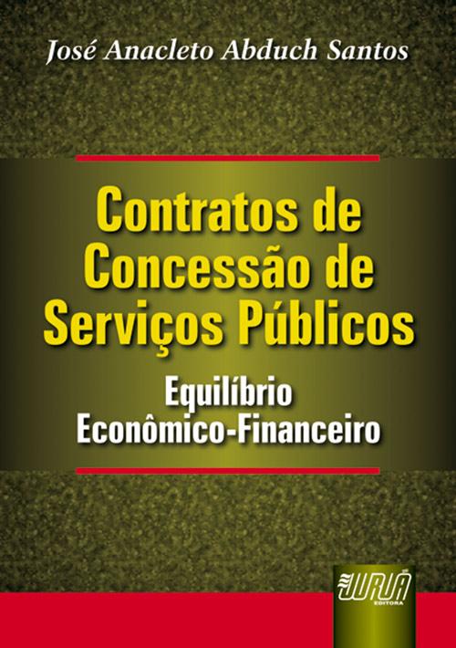 Contratos de Concessão de Serviços Públicos