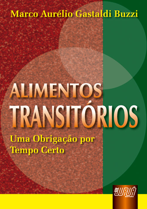 Alimentos Transitórios - Uma Obrigação por Tempo Certo