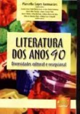Literatura dos Anos 90 - Diversidade Cultural e Recepcional