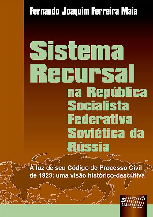 Sistema Recursal - Na República Socialista Federativa Soviética da Rússia
