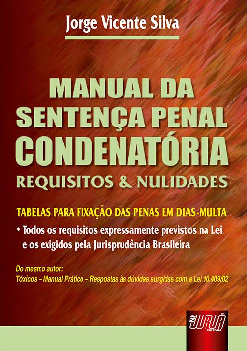 Manual da Sentença Penal Condenatória - Requisistos e Nulidades