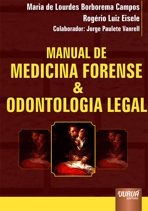 Manual de Medicina Forense & Odontologia Legal