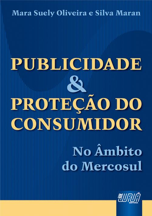 Publicidade & Proteção do Consumidor - No âmbito do Mercosul