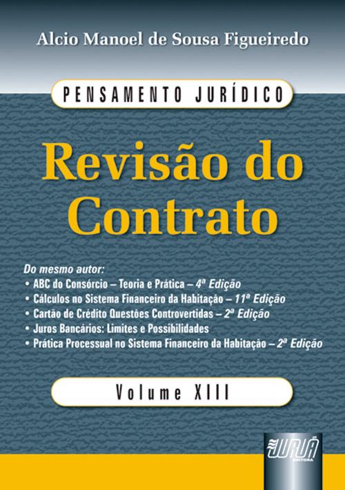 Revisão do Contrato - Pensamento Jurídico - Volume XIII