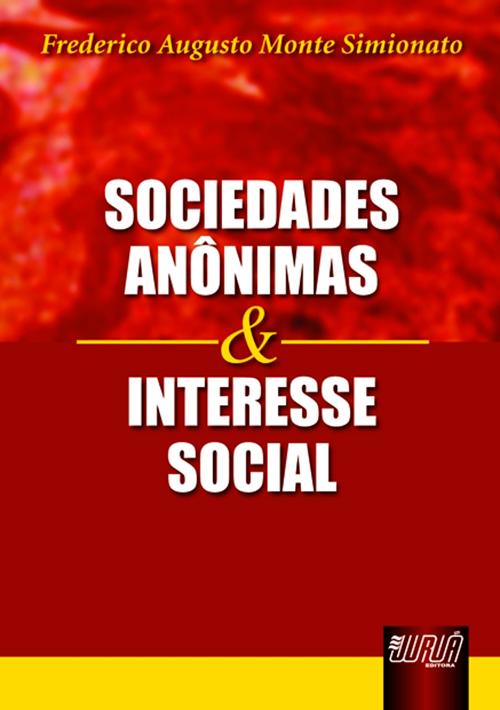 Sociedades Anônimas e Interesse Social