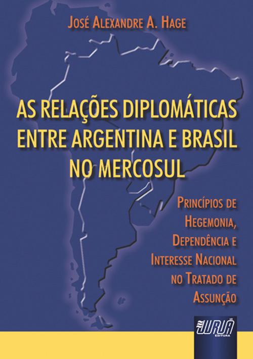 Relações Diplomáticas entre Argentina e Brasil no Mercosul, As