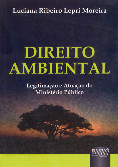 Direito Ambiental Legitimação e Atuação do Ministério Público