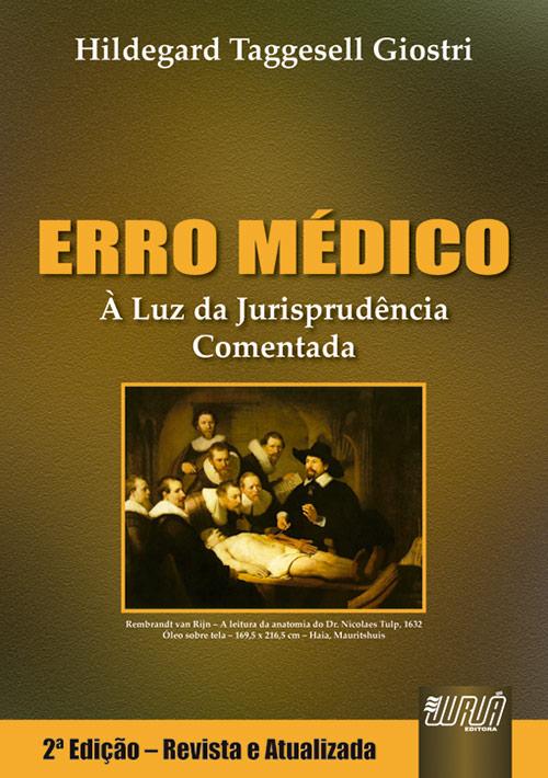 Erro Médico - À Luz da Jurisprudência Comentada
