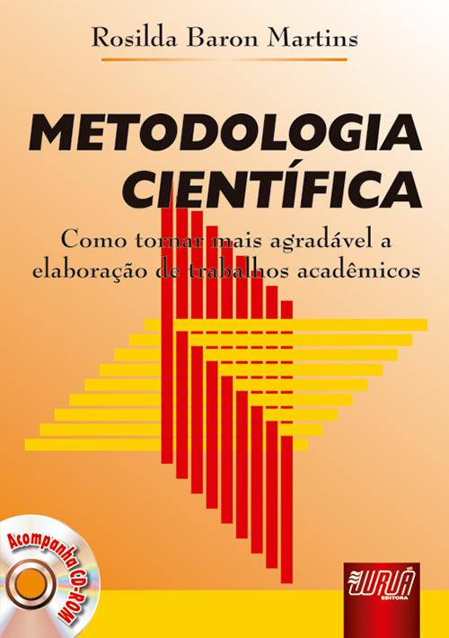 Metodologia Científica - Como se tornar mais agradável a elaboração de trabalhos acadêmicos