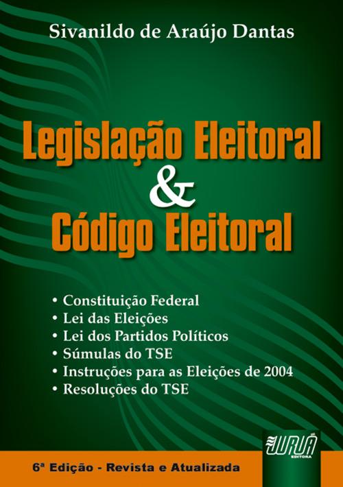 Legislação Eleitoral e Código Eleitoral