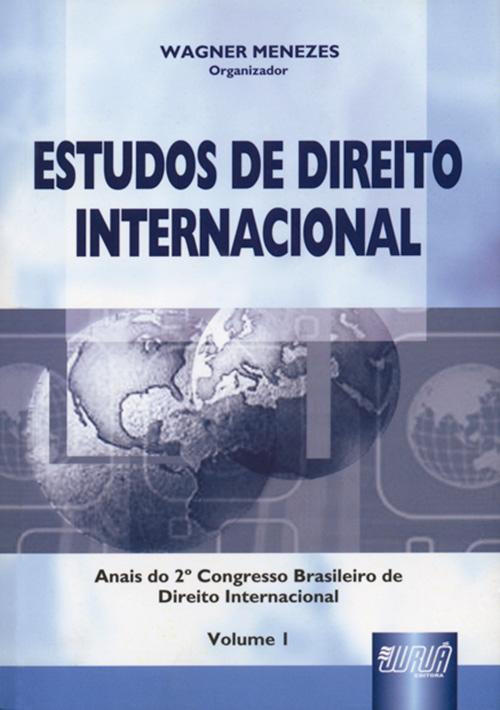 Estudos de Direito Internacional - Vol. I