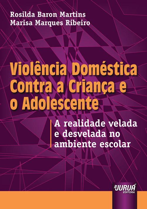 Violência Doméstica Contra a Criança e o Adolescente