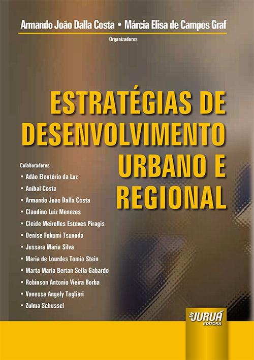 Estratégias de Desenvolvimento Urbano e Regional