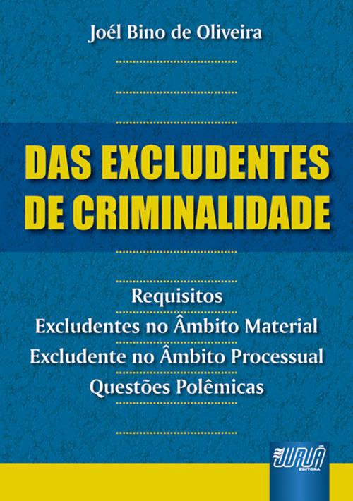 Excludentes de Criminalidade, Das