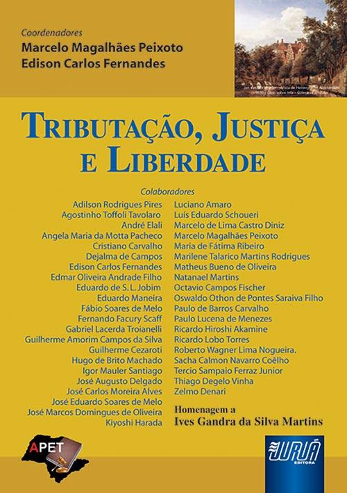 Tributação, Justiça e Liberdade