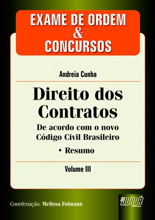 Direito dos Contratos - Exame de Ordem e Concursos - Vol. III