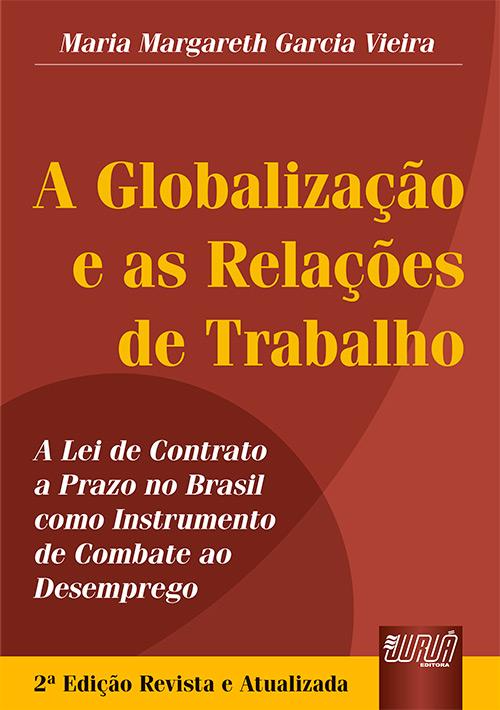 Globalização e as Relações de Trabalho, A