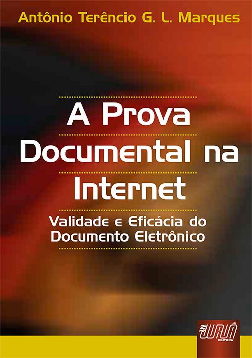 Prova Documental na Internet, A