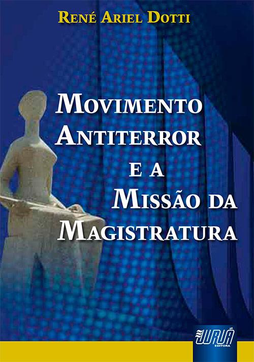 Movimento Antiterror e a Missão da Magistratura