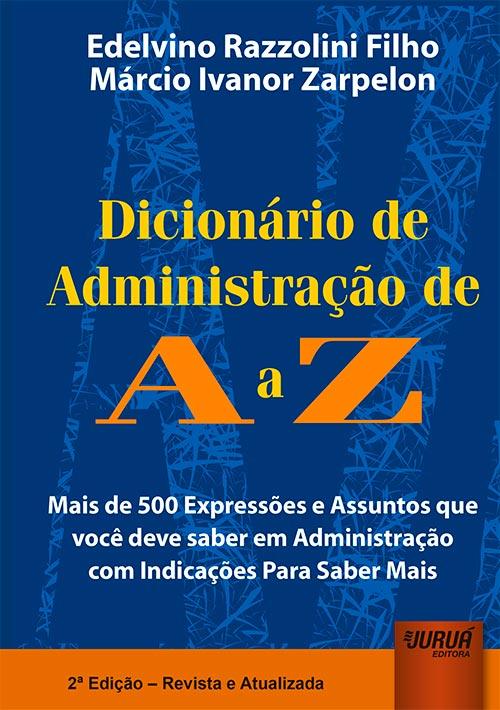 Dicionário de Administração de A a Z