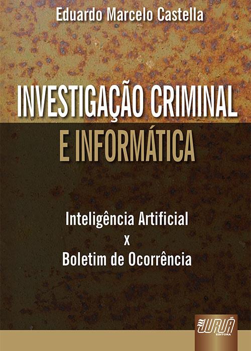 Investigação Criminal e Informática