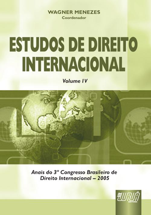 Estudos de Direito Internacional - Vol. IV