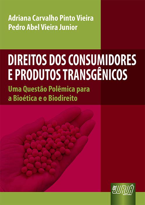 Direitos dos Consumidores e Produtos Transgênicos